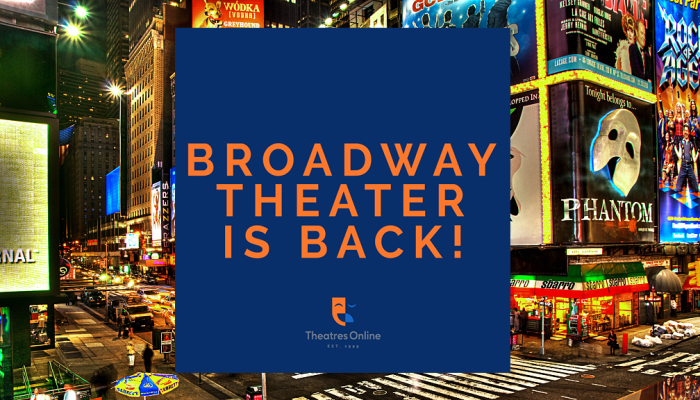 Broadway Theater is Back!