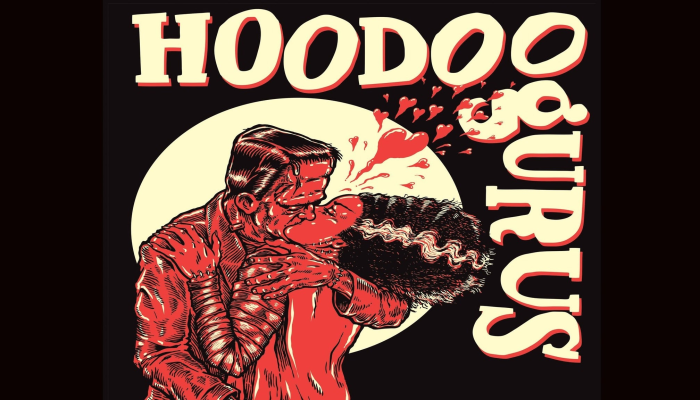 SOLD OUT!!! True West Presents: Hoodoo Gurus w/ guests